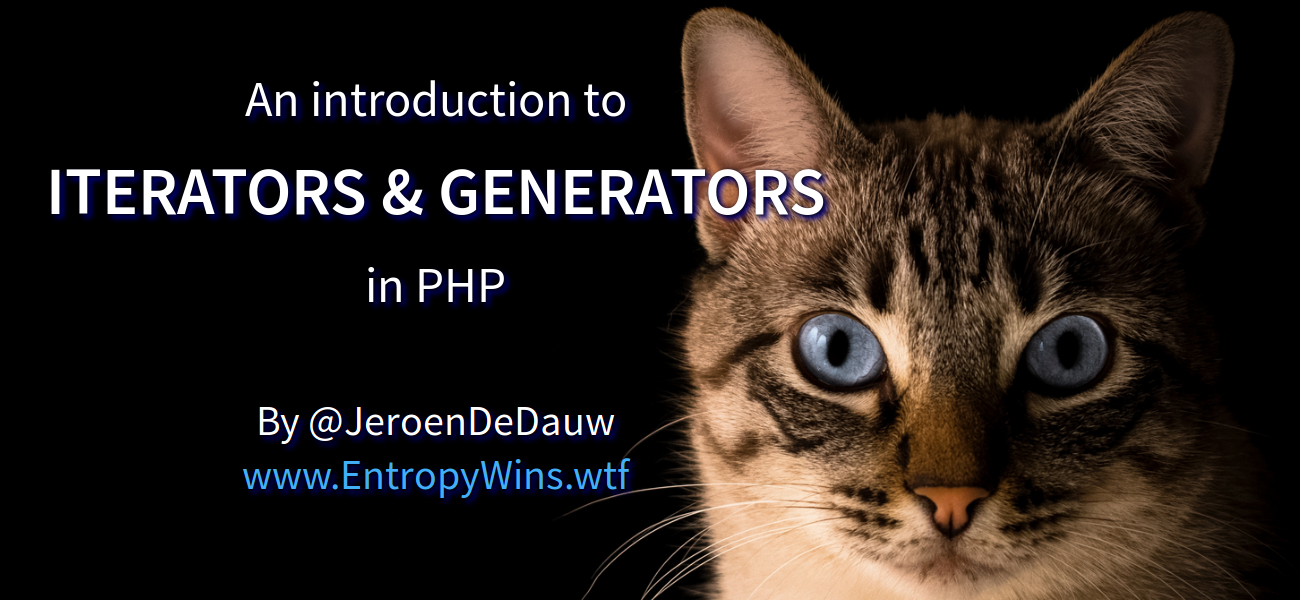 An introduction to Iterators and Generators in PHP - slide preview