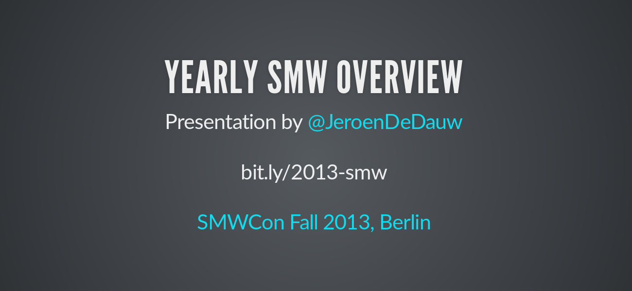 Yearly SMW overview 2013 - slide preview