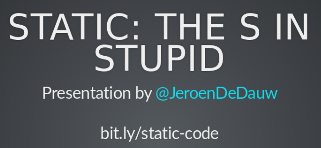 Static: The S in STUPID - slide preview